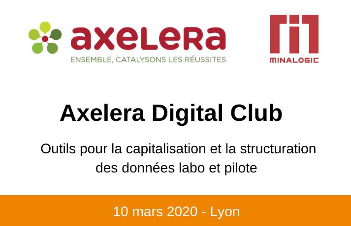 Axelera Digital Club : Outils pour la capitalisation et la structuration des données labo et pilote